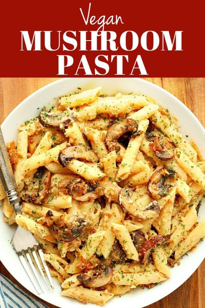 Pinterest photo collage for vegan mushroom pasta.
